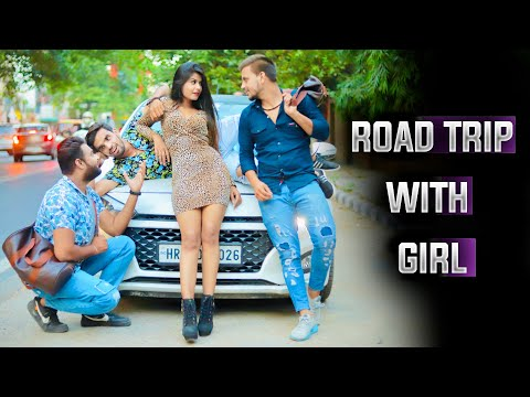 Road Trip With Girl | Prince Verma