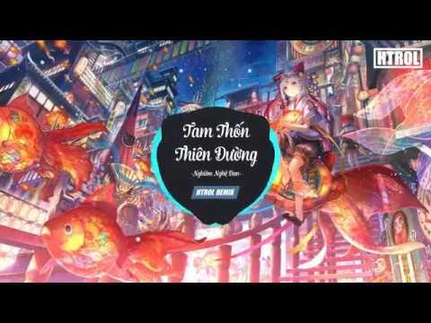 Tam Thốn Thiên Đường ( Htrol Remix ) - Bộ Bộ Kinh Tâm OST - Thời lượng: 4 phút, 2 giây.