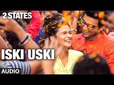 Iski Uski Full Song
