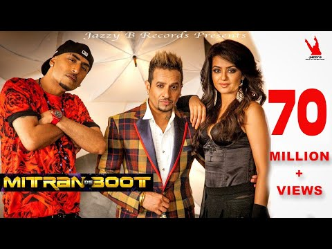 boot - Click to Share on Facebook - http://bit.ly/MitranDeBoot Check out the full music video of Jazzy B's Mitran De Boot featuring Dr Zeus, Kaur B & Surveen Chawla...