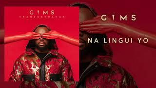 GIMS - Na Lingui Yo (Audio Officiel)