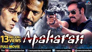Apaharan Full Movie | Hindi Movies 2019 Full Movie | Ajay Devgan I Bipasha Basu I Nana Patekar