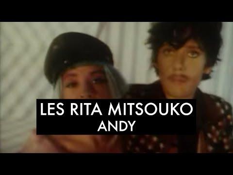 Les Rita Mitsouko - Andy (Clip Officiel)