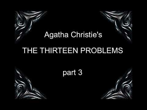 The Thirteen Problems PART 3 OF 6 (Miss Marple) - Agatha Christie