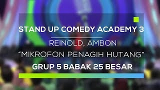 Video Stand Up Comedy Academy 3 : Reinold, Ambon - Mikrofon Penagih Hutang MP3, 3GP, MP4, WEBM, AVI, FLV November 2017