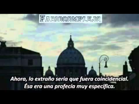 Petrus Romanus - El Último Papa Está Aquí (Renuncia de Ratzinger) Parte 1 (3/5) 2012