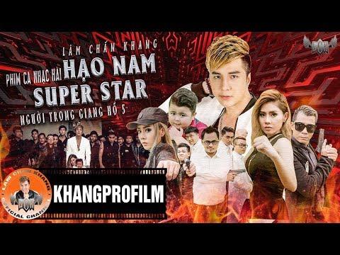 PHIM CA NHẠC HẠO NAM SUPER STAR | NGƯỜI TRONG GIANG HỒ 5 | LÂM CHẤN KHANG - Thời lượng: 56:53.