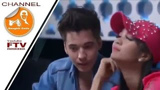 FTV - Kok Putusin Gue Sih? - Film Drama Romantis.
