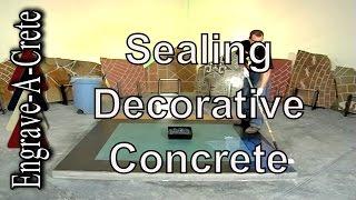 Basic Decorative Concrete Staining | Sealing