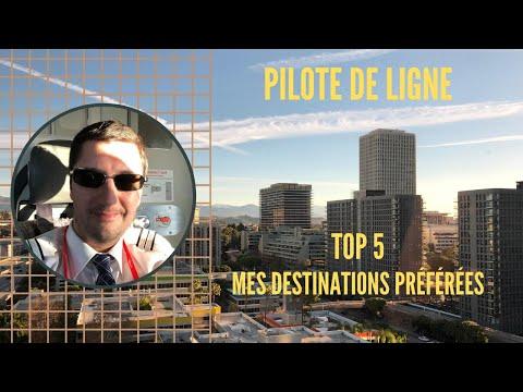 PILOTE DE LIGNE - Mes 5 DESTINATIONS PRÉFÉRÉES EN ESCALE
