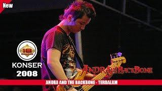 ANDRA AND THE BACKBONE - TERDALAM (LIVE KONSER SLAWI 2008)