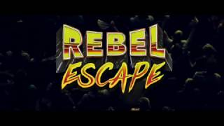 REBEL ESCAPE