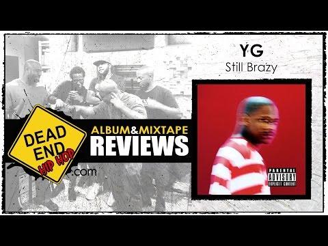 YG - Still Brazy Album Review | DEHH