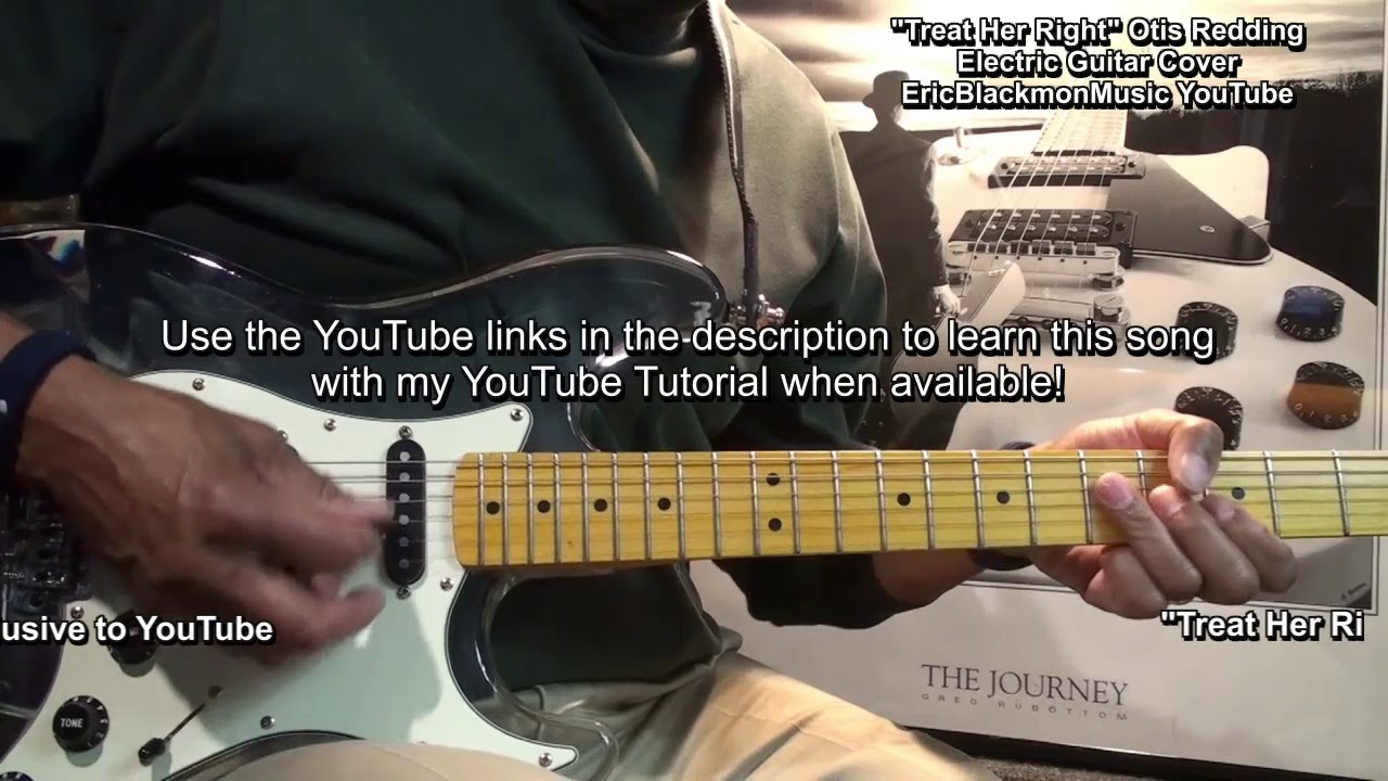 Otis Redding Treat Her Right Electric Guitar Cover (Roy Head) 🎸