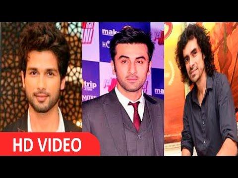 Shahid Kapoor & Ranbir Kapoor Are Innocent Boys : Imtiaz Ali