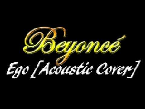 Ego [Acoustic version] (Instrumental Beyoncé cover)