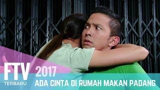 Video FTV Nikki Frazetta & Melayu Nicole   Ada Cinta Di Rumah Makan Padang MP3, 3GP, MP4, WEBM, AVI, FLV Oktober 2018