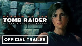 Shadow of the Tomb Raider: Definitive Edition - Announce Trailer by GameTrailers