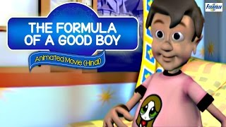 The Formula Of A Good Boy - Full Hindi Movie | Best Animated Moral Story