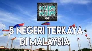 Video 5 Negeri Terkaya Di malaysia #kupikupifakta MP3, 3GP, MP4, WEBM, AVI, FLV Maret 2018