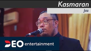 Kasmaran - Jaz  | Cover by Deo Entertainment