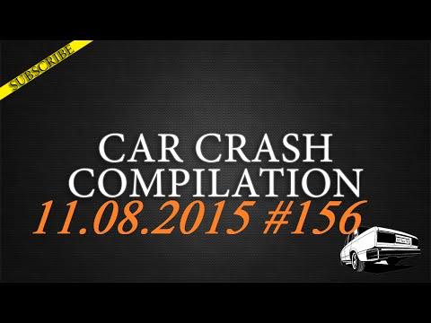 Car crash compilation #156 | Подборка аварий 11.08.2015