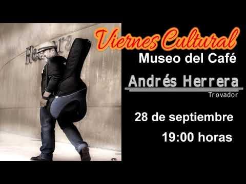Viernes Cultural presenta Andrés Herrera