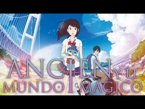 Ancien y el mundo mágico - Trailer español?>