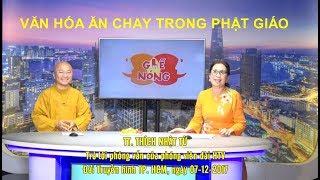 Văn Hóa Ăn Chay Trong Phật Giáo - TT. Thích Nhật Từ