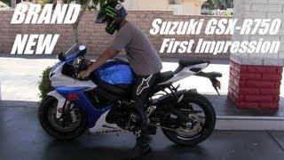 4. BRAND NEW Suzuki GSX-R750 Super Sportbike - First Impression