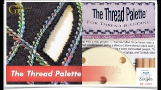 Tip Clip 2: The Thread Palette