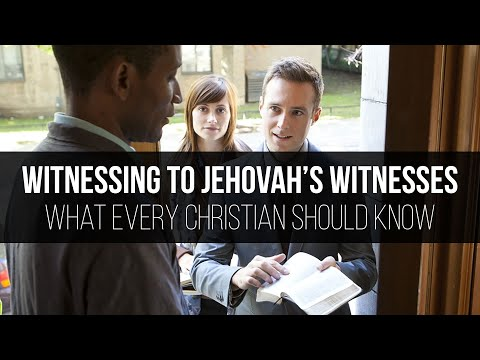 Witnessing to Jehovah's Witnesses: What Every Christian Should Know