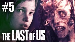 The Last Of Us Gameplay - Part 5 - Walkthrough / Playthrough / Let's Play