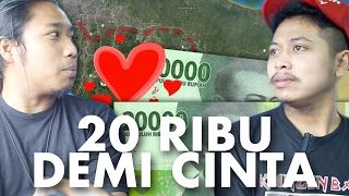 Video 20k IDR from Bandung to Jakarta for the sake of love | Curious to death #14 MP3, 3GP, MP4, WEBM, AVI, FLV Oktober 2017