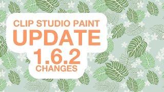 Clip studio paint update 1.6.2 changes