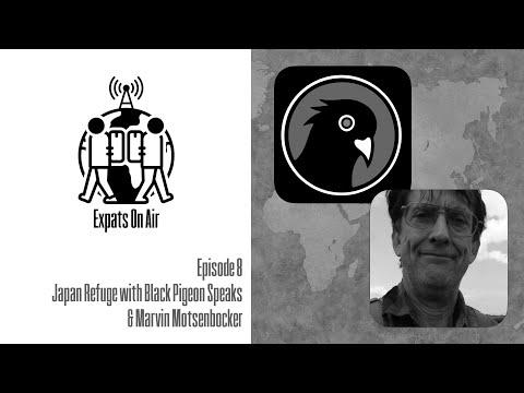 Expats On Air – Episode 8: Japan Refuge with Black Pigeon Speaks & Marvin Motsenbocker