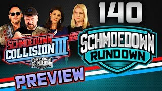 Collision III Preview - Schmoedown Rundown #140 by Schmoes Know
