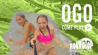 OGO - Come Play at Roundtop!