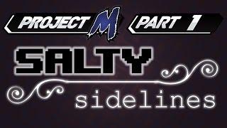 Salty Sidelines Pt. 1