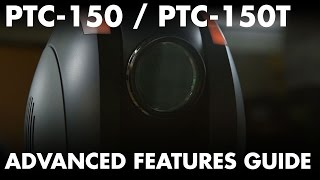PTC 150 and PTC-150T Advanced Features