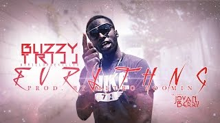 """Blizzy Trill """"EVRYTHNG"""" (Prod by Metro Boomin!!)"""