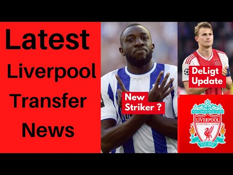 Latest Liverpool Transfer News - DeLigt Update & Moussa Marega?