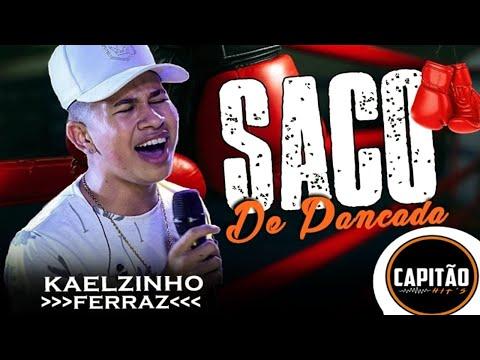 SACO DE PANCADA - KAELZINHO FERRAZ (Leia a Descrição⬇)