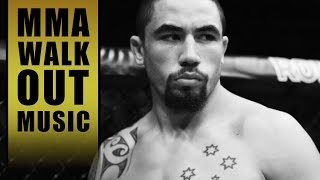 MMA Entrance Music / Robert Whittaker