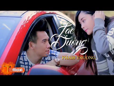 [MV HD] Lạc Đường - Phạm Trưởng (Short Version)
