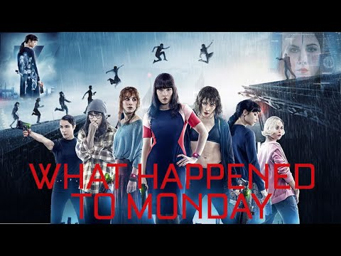 Seven sisters... | What Happened to Monday ?  - (2017) (Creative short Clips)