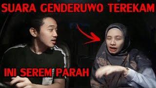 Video PARANORMAL EXPERIENCE: SUARA GENDERUWO TEREKAM WAKTU SHOOTING MP3, 3GP, MP4, WEBM, AVI, FLV Januari 2019