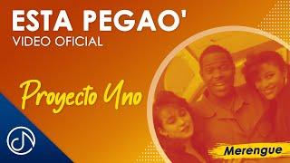Esta Pegao - Proyecto Uno / Official Video
