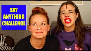 SAY ANYTHING CHALLENGE! (w/ Mamrie Hart)