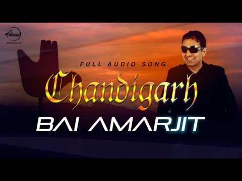 Chandigarh (Full Audio Song) | Bai Amarjit | Punja